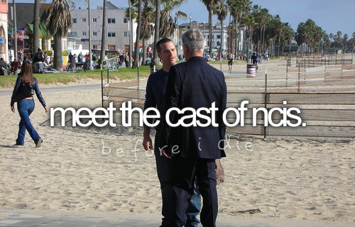 Bucket List - Meet NCIS Cast