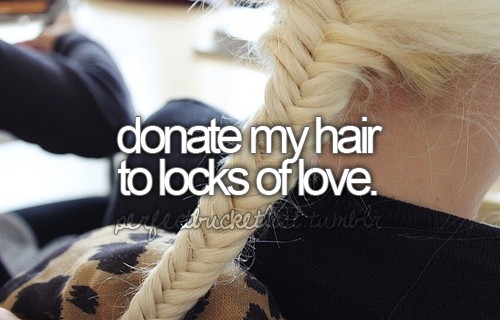 Bucket List - Donate Hair